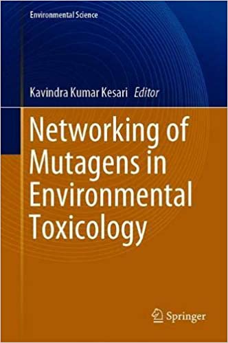 Networking of Mutagens in Environmental Toxicology (Environmental Science and Engineering)