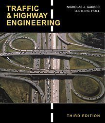 By Nicholas J. Garber - Traffic and Highway Engineering: 3rd (third) Edition