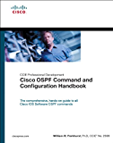 Cisco OSPF Command and Configuration Handbook (CCIE Professional Development)