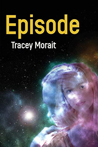 Book: Episode by Tracey Morait