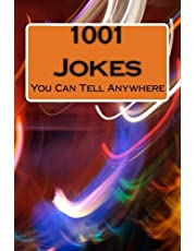 1001 Jokes: You Can Tell Anywhere