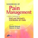 Handbook of Pain Management: A Clinical Companion to Textbook of Pain
