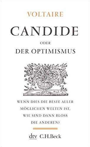 Candide: oder Der Optimismus (Kleine Bibliothek der Weltweisheit)