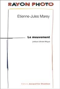 Le Mouvement par Etienne-Jules Marey
