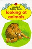 Looking at Animals, Mary Hurt, 0721407870