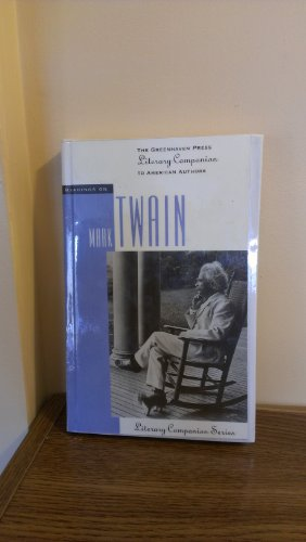 Readings on Mark Twain (Greenhaven Press Literary Companion to American Authors)
