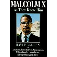 Malcolm X As They Knew Him