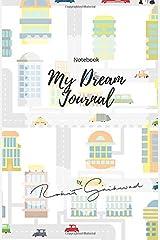 Notebook: My Dream Journal: dream journal Paperback