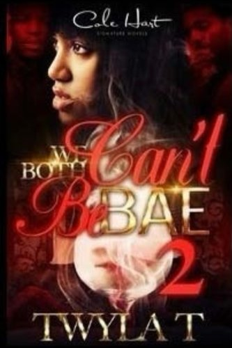 Download We Both Can't Be Bae 2 (Volume 2) PDF
