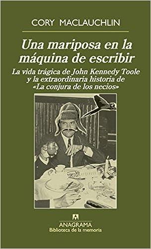 Una Mariposa En La Máquina De Escribir Biblioteca de la memoria: Amazon.es: Cory MacLauchlin, Daniel Najmías Bentolila: Libros