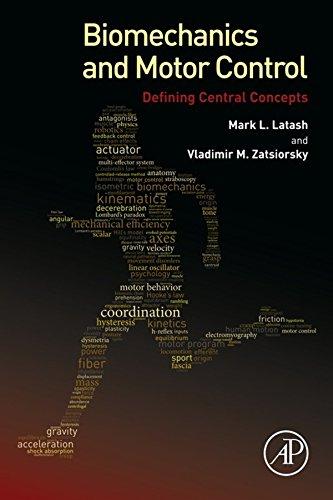 Biomechanics and Motor Control: Defining Central Concepts - Postural Control