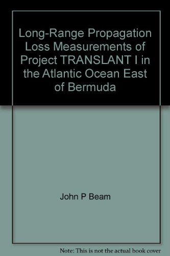 Long-Range Propagation Loss Measurements of Project TRANSLANT I in the Atlantic Ocean East of Bermuda