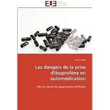DANGERS DE LA PRISE D'IBUPROFENE EN AUTOMEDICATION (LES)