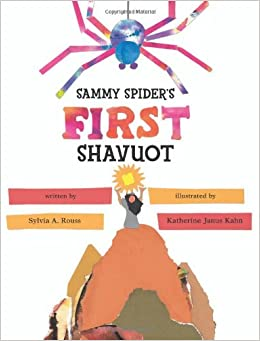Sammy spiders first shavuot sylvia a rouss katherine janus sammy spiders first shavuot fandeluxe Document
