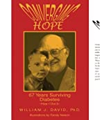 [ Converging Hope: 67 Years Surviving Diabetes How I Did It [ CONVERGING HOPE: 67 YEARS SURVIVING DIABETES HOW I DID IT BY David, William J. Ph. D. ( Author ) Jul-15-2005 ] By David, William J. Ph. D. ( Author ) [ 2005 ) [ Paperback ]