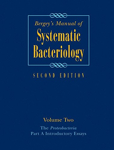 Bergey's Manual® of Systematic Bacteriology: Volume Two: The Proteobacteria, Part A Introductory Essays (Bergey's Manual of Systematic Bacteriology (Springer-Verlag))
