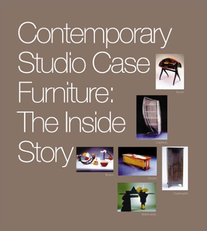 Contemporary Studio Case Furniture: The Inside Story (Contemporary Virginia Furniture)