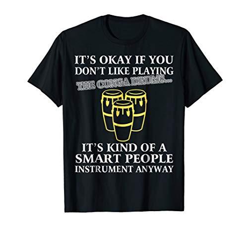 - Conga drums T-Shirt - Funny Smart People conga Player