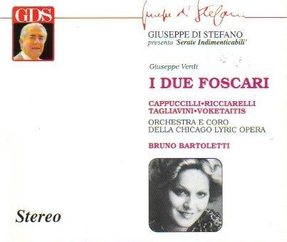 Verdi: I Due Foscari (22.1.1972, Chicago) with Bonus Tracks From I Due Foscari on December 7, 1968 in Amsterdam with Gulin, Lega, Niessen & Halli