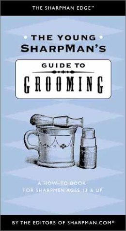The Young SharpMan's Guide to Grooming: A How-To Book for SharpMen Ages 13 & Up (The Sharpman Edge, 3) ePub fb2 ebook