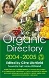 The Organic Directory 2004 - 2005