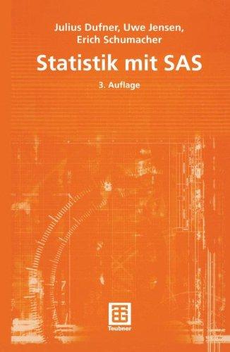 Statistik mit SAS (Teubner Studienbücher Mathematik) (German Edition)