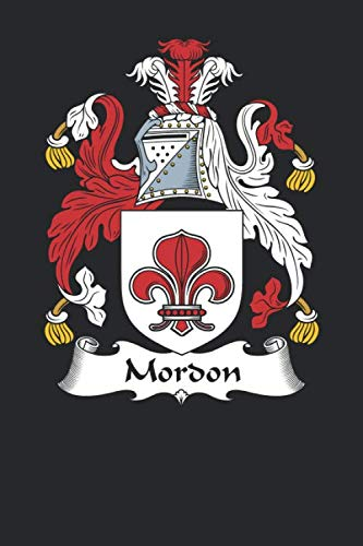 (Mordon: Mordon Coat of Arms and Family Crest Notebook Journal (6 x 9 - 100 pages))