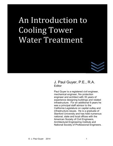 An Introduction to Cooling Tower Water Treatment by J. Paul Guyer - Tower Mall Water