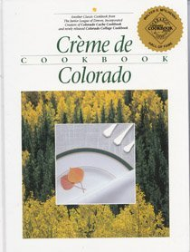 Creme de Colorado Cookbook ()