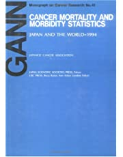 Cancer Mortality and Morbidity StatisticsJapan and the World - 1993