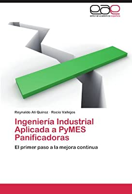 Ingeniería Industrial Aplicada a PyMES Panificadoras: El primer ...