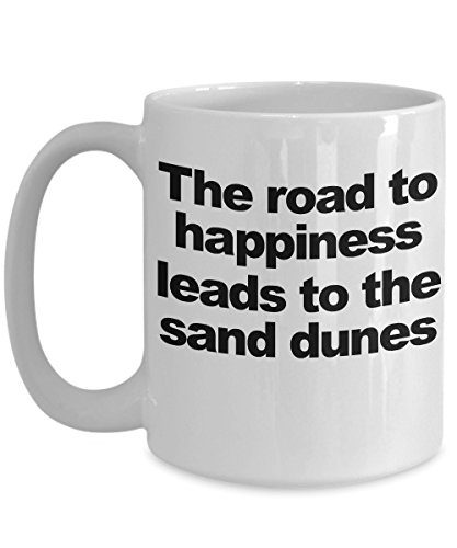 Dune Buggy Coffee Mug Happiness Funny Gift for Sand Racer Off Road Adventure ()