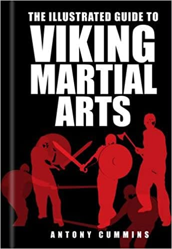 The Illustrated Guide to Viking Martial Arts: Amazon.es ...