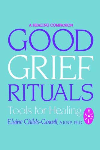 good grief rituals - 1