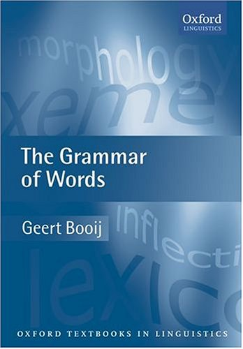 Read Online The Grammar of Words (Oxford Textbooks in Linguistics) pdf
