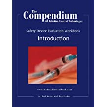 The Compendium of Infection Control Technologies Workbook Introduction (The Compendium of Infection Control Technologies Workbook Series 1)