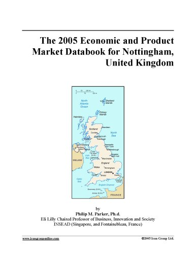 Download The 2005 Economic and Product Market Databook for Nottingham, United Kingdom ebook