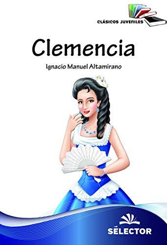 Clemencia por Ignacio Manuel Altamirano