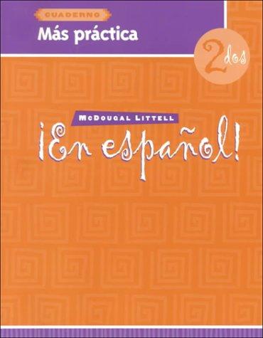 ¡En español!: Más práctica (cuaderno) Level 2 (Spanish Edition)