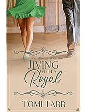 Jiving With a Royal
