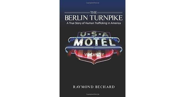 Amazon.com: The Berlin Turnpike: A True Story of Human ...
