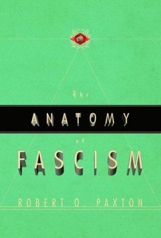 The Anatomy of Fascism: Amazon.es: Paxton, Robert O.: Libros en idiomas extranjeros