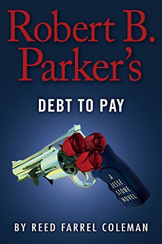 Robert B. Parker's Debt to Pay (A Jesse Stone Novel Book 15)