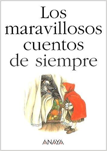 Download gratuiti di libri di computer Los Maravillosos Cuentos De Siempre/ The Wonderful Stories of Always (Spanish Edition) 8466716661 PDF MOBI