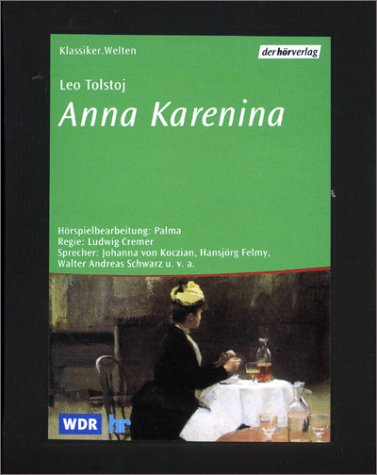 Anna Karenina, 3 Cassetten Hörkassette – 2001 Leo N. Tolstoi Palma Ludwig Cremer Johanna von Koczian
