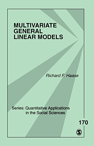 Multivariate General Linear Models (Quantitative Applications in the Social Sciences)