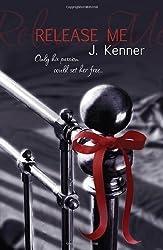 Claim Me (Stark Trilogy 2) by Kenner, J. (2013) Paperback
