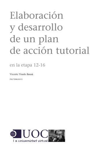 Elaboración y desarrollo de un plan de acción tutorial en la etapa 12-16 (Spanish Edition)
