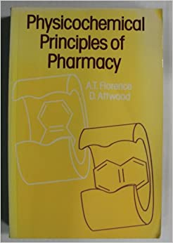Physiochemical Principles of Pharmacy