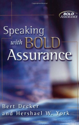Speaking with Bold Assurance: How to Become a Persuasive Communicator